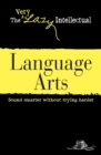 Language Arts : Sound smarter without trying harder - eBook