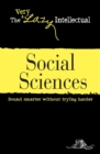 Social Sciences : Sound smarter without trying harder - eBook