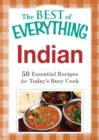 Indian : 50 Essential Recipes for Today's Busy Cook - eBook