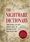 The Nightmare Dictionary : Discover What Causes Nightmares and What Your Bad Dreams Mean - eBook