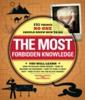 The Most Forbidden Knowledge : 151 Things NO ONE Should Know How to Do - eBook