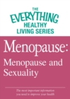 Menopause: Menopause and Sexuality : The most important information you need to improve your health - eBook