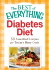 Diabetes Diet : 50 Essential Recipes for Today's Busy Cook - eBook