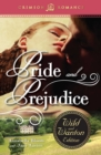 Pride and Prejudice: The Wild and Wanton Edition - eBook