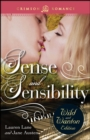 Sense And Sensibility: The Wild And Wanton Edition - eBook