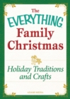 Holiday Traditions and Crafts : Celebrating the magic of the holidays - eBook