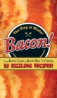 Bacon! : From Bacon Tacos to Bacon Mac N' Cheese, 50 Sizzling Recipes! - eBook