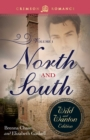 North And South: The Wild And Wanton Edition Volume 1 - eBook