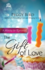 The Gift of Love : A Holiday for Romance - eBook