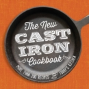 The New Cast-Iron Cookbook : More Than 200 Recipes for Today's Kitchen - eBook