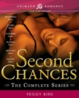 Second Chances : The Complete Series - eBook