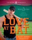 Love at Bat : The Kemmons Brothers Series - eBook