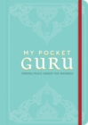 My Pocket Guru : Find Peace Amidst the Madness - Book