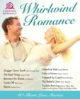 Whirlwind Romance : 10 Short Love Stories - eBook