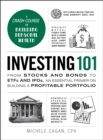 Investing 101 : From Stocks and Bonds to ETFs and IPOs, an Essential Primer on Building a Profitable Portfolio - eBook