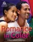 Romance In Color : A Multicultural Collection - eBook