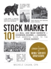Stock Market 101 : From Bull and Bear Markets to Dividends, Shares, and Margins-Your Essential Guide to the Stock Market - Book