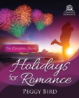 Holidays for Romance : The Complete Series - eBook