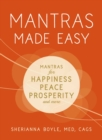 Mantras Made Easy : Mantras for Happiness, Peace, Prosperity, and More - eBook