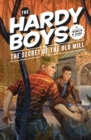 Hardy Boys 03: The Secret of the Old Mill - eBook