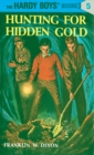 Hardy Boys 05: Hunting for Hidden Gold - eBook