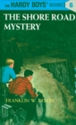 Hardy Boys 06: The Shore Road Mystery - eBook