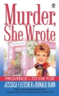 Murder, She Wrote:  Provence--To Die For - eBook