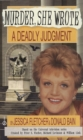 Murder, She Wrote: A Deadly Judgment - eBook