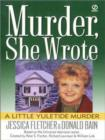 Murder, She Wrote: A Little Yuletide Murder - eBook