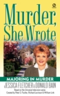 Murder, She Wrote: Majoring In Murder - eBook