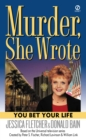 Murder, She Wrote: You Bet Your Life - eBook