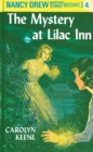 Nancy Drew 04: The Mystery at Lilac Inn - eBook