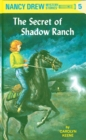 Nancy Drew 05: The Secret of Shadow Ranch - eBook