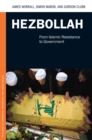 Hezbollah: From Islamic Resistance to Government : From Islamic Resistance to Government - eBook