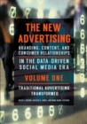 The New Advertising: Branding, Content, and Consumer Relationships in the Data-Driven Social Media Era [2 volumes] : Branding, Content, and Consumer Relationships in the Data-Driven Social Media Era - eBook