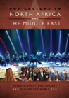 Pop Culture in North Africa and the Middle East: Entertainment and Society around the World - eBook
