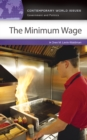 The Minimum Wage: A Reference Handbook : A Reference Handbook - eBook