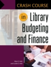 Crash Course in Library Budgeting and Finance - eBook