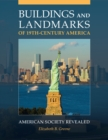 Buildings and Landmarks of 19th-Century America: American Society Revealed - eBook