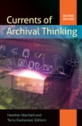 Currents of Archival Thinking, 2nd Edition - eBook