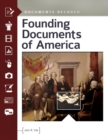 Founding Documents of America: Documents Decoded : Documents Decoded - eBook