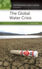 The Global Water Crisis: A Reference Handbook : A Reference Handbook - eBook