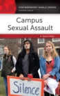 Campus Sexual Assault: A Reference Handbook - eBook