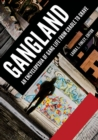 Gangland: An Encyclopedia of Gang Life from Cradle to Grave [2 volumes] - eBook