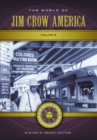The World of Jim Crow America: A Daily Life Encyclopedia [2 volumes] - eBook