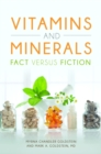 Vitamins and Minerals: Fact versus Fiction - eBook