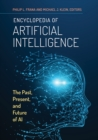 Encyclopedia of Artificial Intelligence: The Past, Present, and Future of AI - eBook
