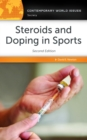 Steroids and Doping in Sports: A Reference Handbook, 2nd Edition - eBook