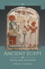 Ancient Egypt: Facts and Fictions - eBook