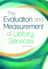 The Evaluation and Measurement of Library Services, 2nd Edition - eBook